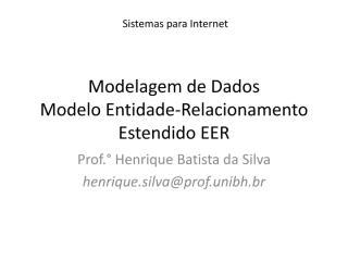 Capitulo4ModelagemdeDadosEntidadeRelacionamentoEstendidoSIPBD022011.pdf