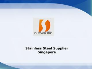 Stainless Steel Supplier Singapore.ppt