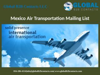 Mexico Air Transportation Mailing List.pptx