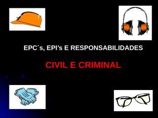 ANEXO05-Assetec-2EPI-ResponsabilidadeCivileCriminal conv.ppt