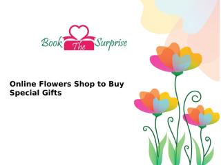 Online Flowers Shop to Buy Special Gifts.pptx