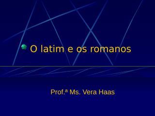 historia_-_o_latim.ppt