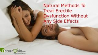 Natural Methods To Treat Erectile Dysfunction Without Any Side Effects.pptx