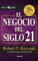 Libro - Robert.Kiyosaki - El.Negocio.del.Siglo.21.pdf