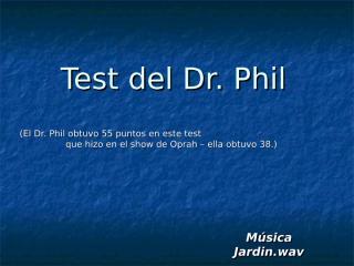 TestDelDrPhil.pps