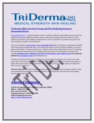 Tri Derma Offers You Scar Cream and Pore Reducing Cream at Discounted Prices.doc