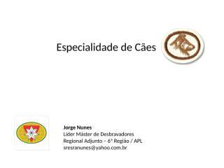 apresentacao_-_especialidade_de_caes_2.pps