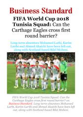 FIFA World Cup 2018 Tunisia Squad - Can the Carthage Eagles cross first roundbarrier!.pdf