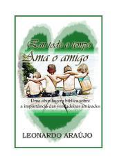 Em todo o tempo ama o amigo - Leonardo Araújo.docx