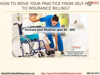How to Move your Practice from Self-Pay to Insurance Billing.pptx