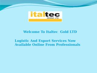 Logistic And Export Services Now Available Online From Professionals (1).pptx