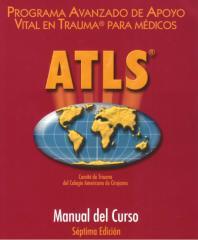 ATLS_-_Apoyo_Vital_Avanzado_En_Trauma_Para_Médicos.pdf