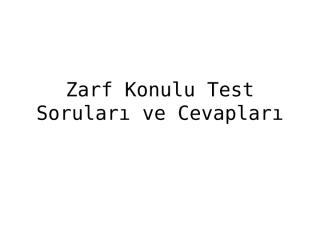 zarf,Konulu 10 Adet Test Sorusu.ppt