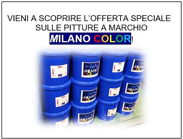 VIENI a scopire l'offerta speciale sulle pitture a marchio Milano Color